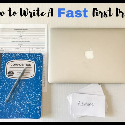 How to Write A Fast First Draft