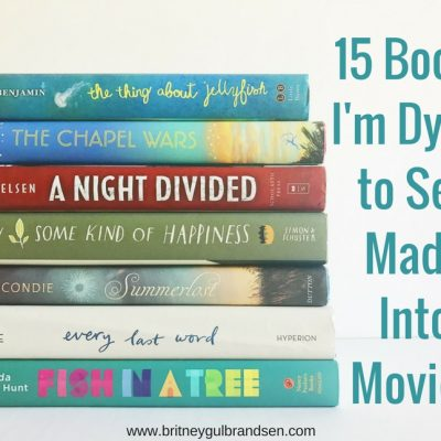 15 Books I'm Dying to See Made into Movies