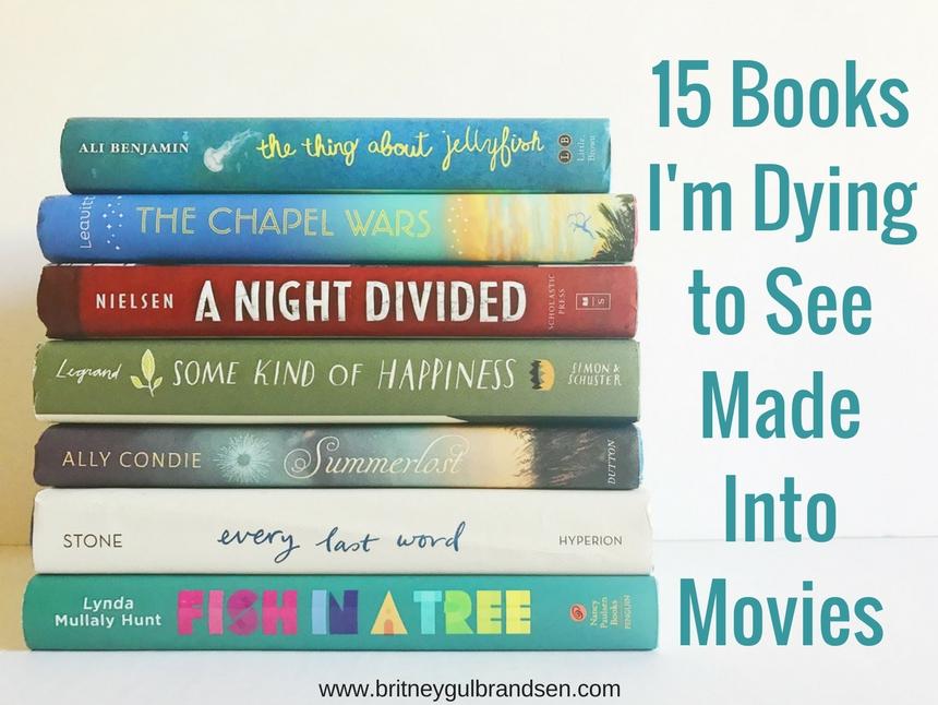 15 MG and YA books I want to see on the big screen!