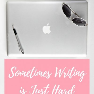And that's okay. Here's what to do when writing gets hard.