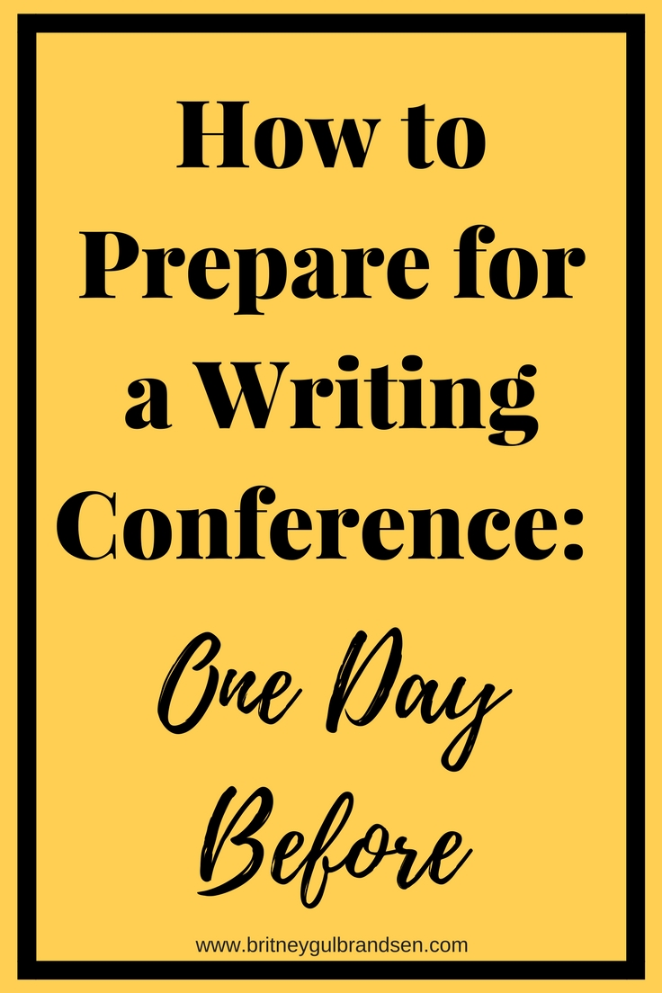 How to Prepare for a Writing Conference_ One Day Before