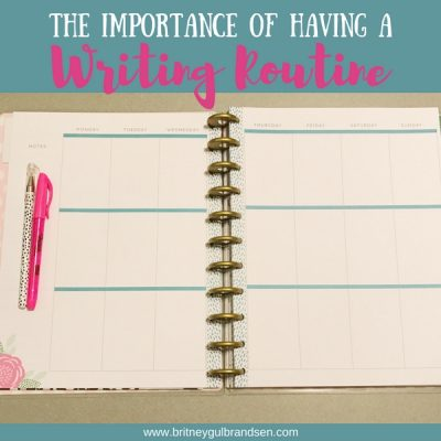 The Importance of Having A Writing Routine