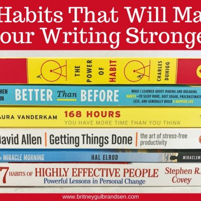 12 Habits That Will Make Your Writing Stronger
