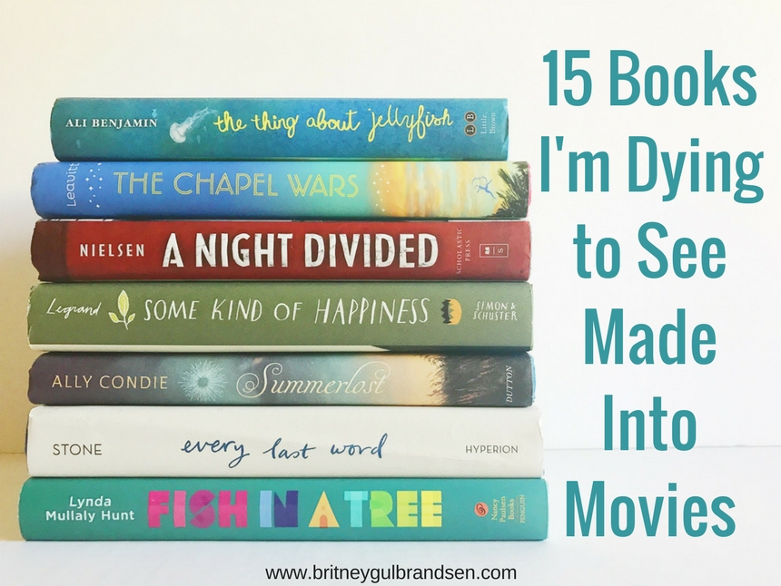 15 MG and YA books I want to see on the big screen!