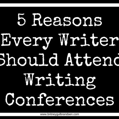 5 Reasons Every Writer Should Attend Writing Conferences