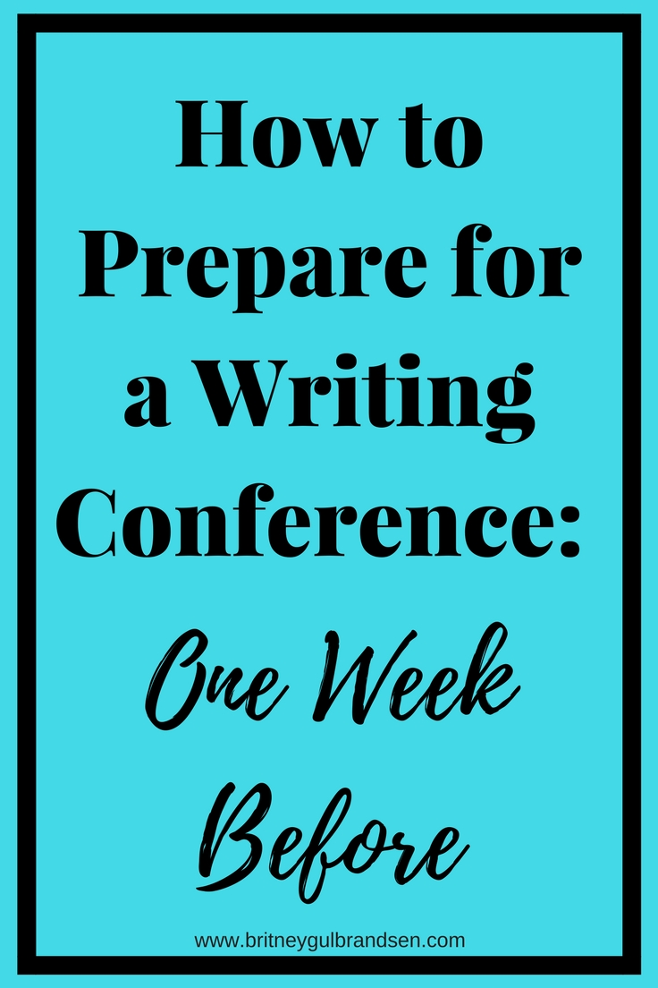 How to Prepare for a Writing Conference_ One Week Before